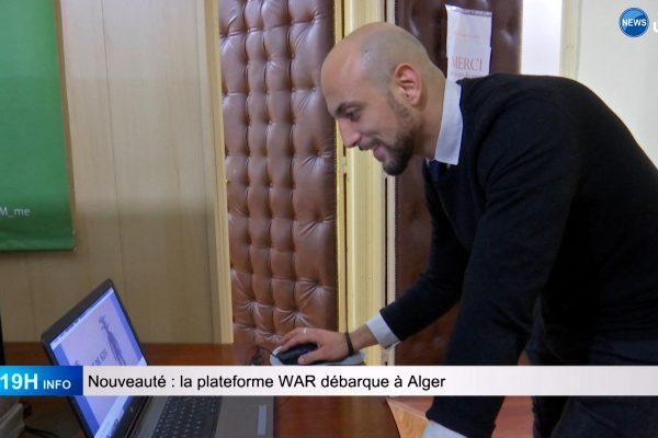 Nouveauté: la plateforme WAR débarque à Alger